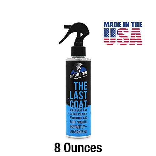 The Last Coat Car Polish - Water Based Liquid Coating Protection, Smooth & Shiny Finish - Paint Care & Repair for Car or Any Surface 8 oz Bottle